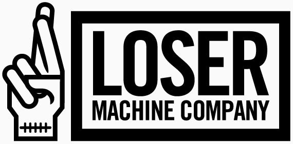 Loser Machine Co.